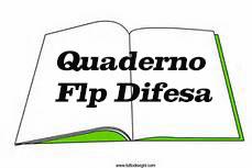 Quaderno FLP DIFESA″ con il testo del DL 24.06.2014 coordinato con la legge di conversione 11.08.2014, n. 114